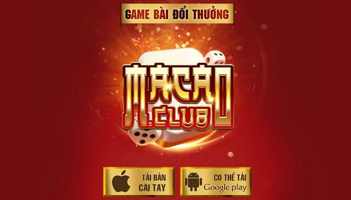 tai game bai doi thuong that uy tin Macao club